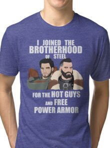 Why I Joined the Brotherhood of Steel Tri-blend T-Shirt