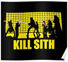 Kill Sith Poster