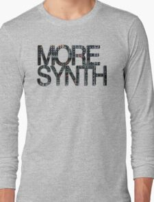more synth Long Sleeve T-Shirt