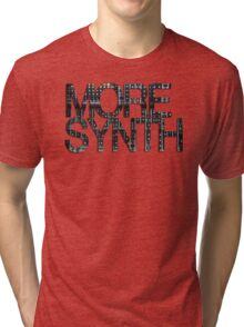 more synth Tri-blend T-Shirt