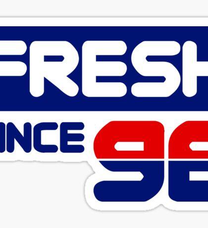 Fresh Since 96 Sticker