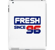 Fresh Since 96 iPad Case/Skin