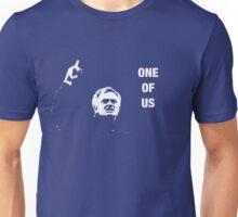 One of Us Unisex T-Shirt