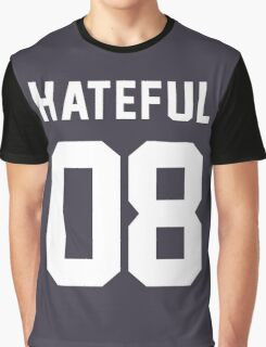 Hateful 08 Graphic T-Shirt