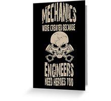 Mechanic is a Hero Greeting Card