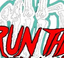 Run The Jewels OneTwo OneTwo Tour AM1 Sticker