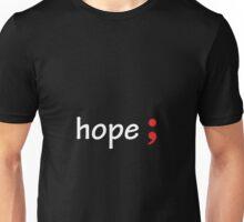 Semicolon; Hope Unisex T-Shirt