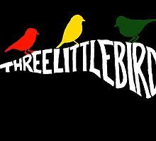 Three Little Birds by CreatiVentures