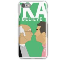 Okay. I believe you.  iPhone Case/Skin