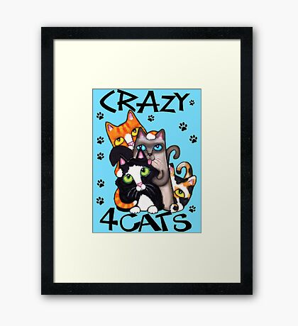 Crazy Cat Lovers Kitty Art Framed Print