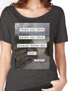 Never Say Die! Women's Relaxed Fit T-Shirt