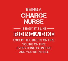 Being a charge nurse T-Shirt