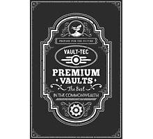 Vault Tec Premium Vaults Photographic Print