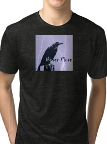 Never More (1) Tri-blend T-Shirt