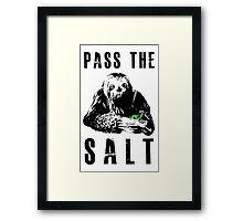 Stoner Sloth - Pass the salt Framed Print