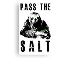 Stoner Sloth - Pass the salt Canvas Print
