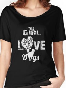 Girls love dogs Women's Relaxed Fit T-Shirt