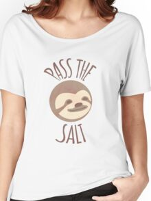 Stoner Sloth - Pass the salt (male) Women's Relaxed Fit T-Shirt