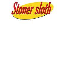 Stoner Sloth - Slothfeld Photographic Print