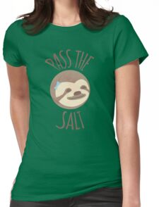 Stoner Sloth - Pass the salt (female) Womens Fitted T-Shirt