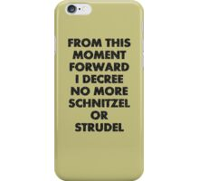 Fargo - No More Schnitzel or Strudel iPhone Case/Skin