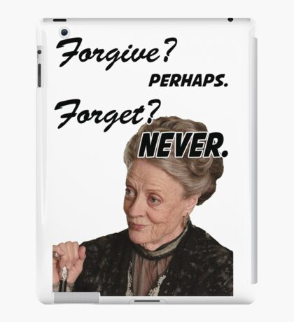 """""""Forgive? perhaps. Forget? Never"""" Lady Violet Quotes iPad Case/Skin"""