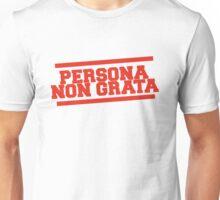 persona non grata 2 Unisex T-Shirt