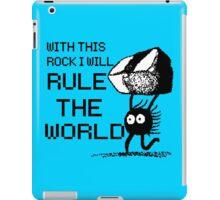I will rule the world! iPad Case/Skin