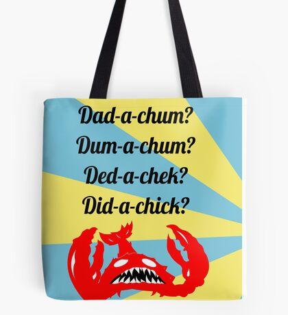 Lobstrosity Dad-a-Chum Tote Bag