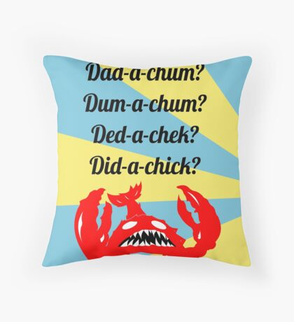 Lobstrosity Dad-a-Chum Throw Pillow