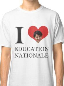 I Love Education Nationale Classic T-Shirt