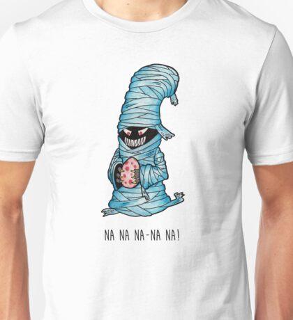 Na na na-na na! Unisex T-Shirt
