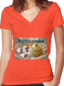 It's 5 O'clock somewhere English afternoon tea Women's Fitted V-Neck T-Shirt