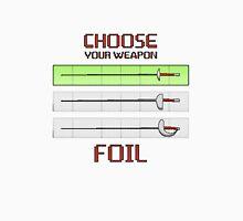 Choose your weapon - Foil Unisex T-Shirt