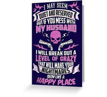 DON'T MESS MY HUSBAND- HUSBAND SHIRT Greeting Card