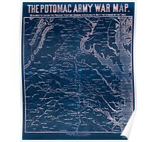 Civil War Maps 1792 The Potomac army war map Designed to show the present fighting ground in Virginia to meet the demand of the times Inverted Poster