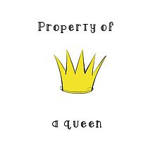 Property of a Queen by phoebeworley