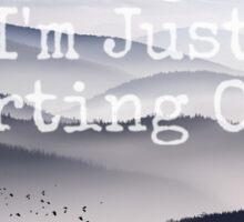 Im Not Giving Up... Sticker