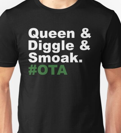 Queen & Diggle & Smoak #OTA Unisex T-Shirt