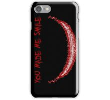 You Made Me Smile (The Joker) iPhone Case/Skin