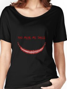 You Made Me Smile (The Joker) Women's Relaxed Fit T-Shirt