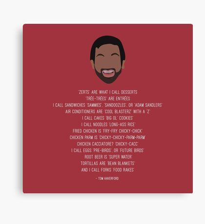 Tom Haverford-isms Canvas Print
