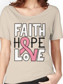 Faith Hope Love - Breast Cancer Awareness Women's Relaxed Fit T-Shirt