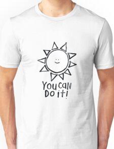 motivational sun Unisex T-Shirt
