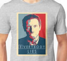 Everybody lies Unisex T-Shirt