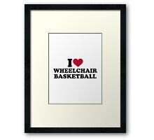 I love wheelchair basketball Framed Print