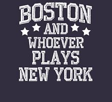 Boston and Whoever Plays New York Unisex T-Shirt