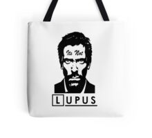 Its not lupus  Tote Bag