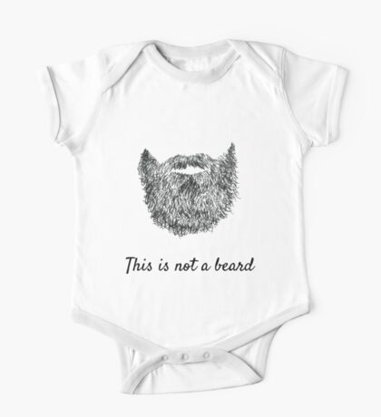 This is not a beard One Piece - Short Sleeve