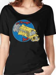 The Struggle Bus Women's Relaxed Fit T-Shirt